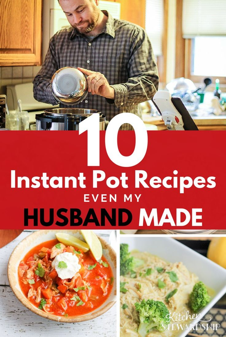 10 Easy Instant Pot Recipes Even My Husband Can Make 17 Best Images About  Power Pressure