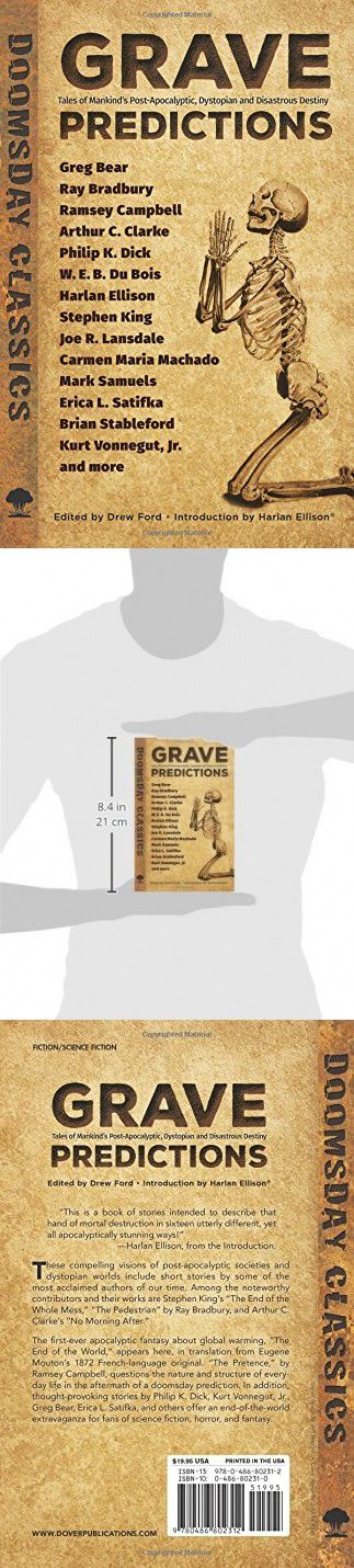 Grave Predictions: Tales of Mankinds Post-Apocalyptic, Dystopian and Disastrous Destiny (Dover Doomsday Classics)