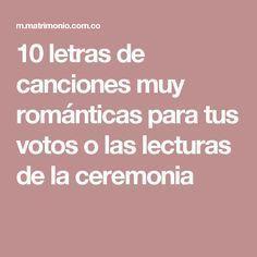 10 letras de canciones muy románticas para tus votos o las lecturas de la ceremonia