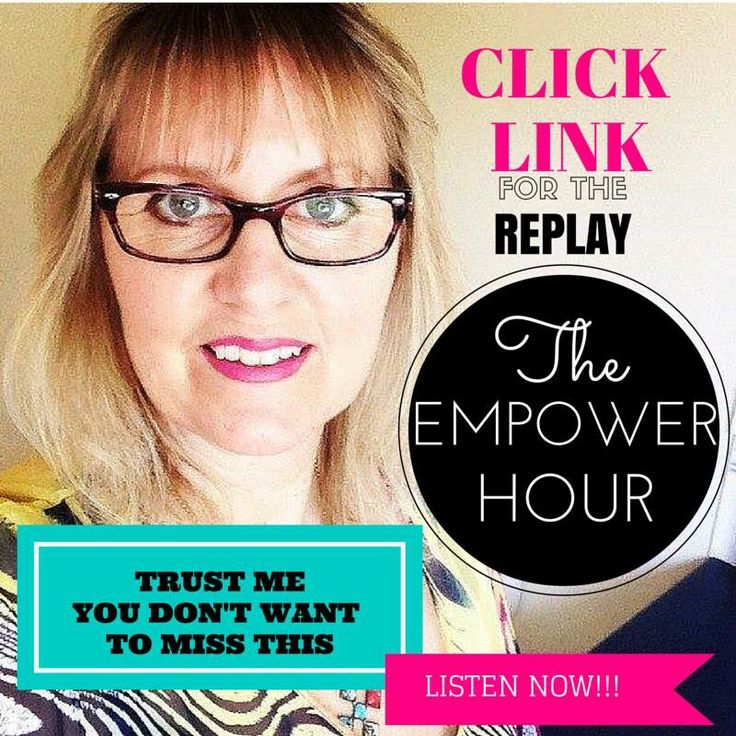 Check out this REPLAY of the Empower Hour that's just finished, you don't want to miss listening to THIS CLICK THIS LINK TO LISTEN  http://bit.ly/1YgBFRW