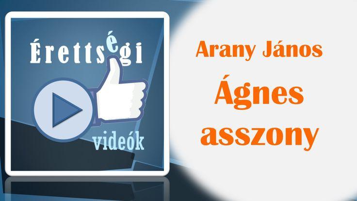 Arany János: Ágnes asszony - Irodalom érettségi felkészítő videó