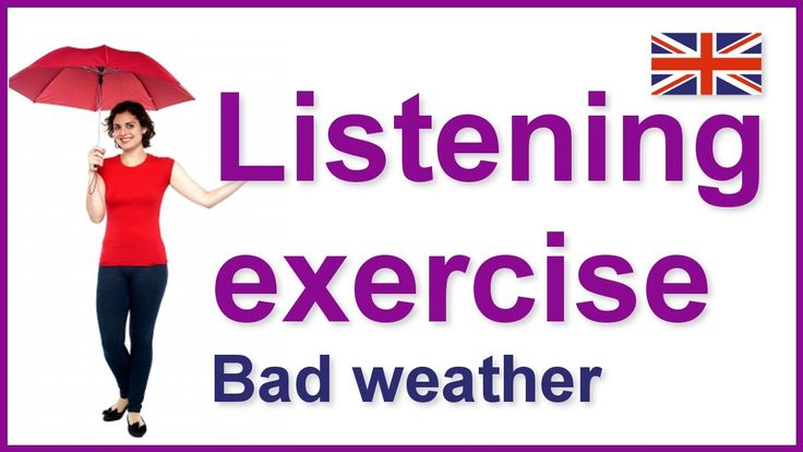 English listening exercise - Bad weather