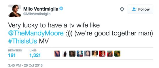 When he just couldn't stop praising his TV wife Mandy Moore. | 17 Times Milo Ventimiglia Blessed Us In 2016