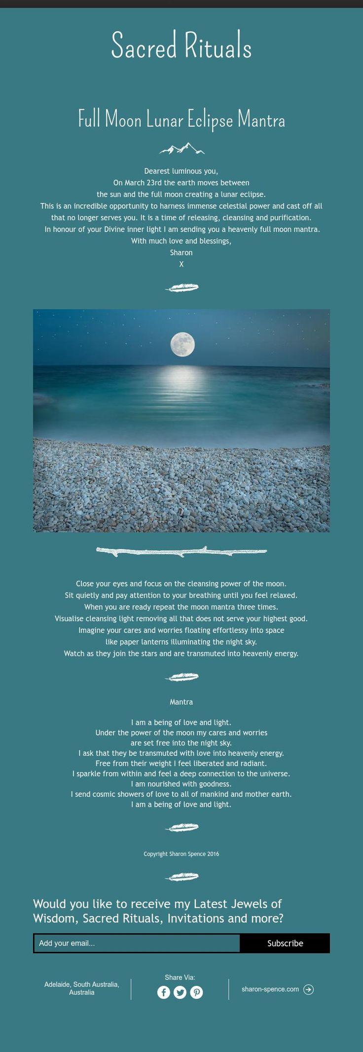 Moon:  Sacred Rituals ~ #Full #Moon Lunar Eclipse Mantra.