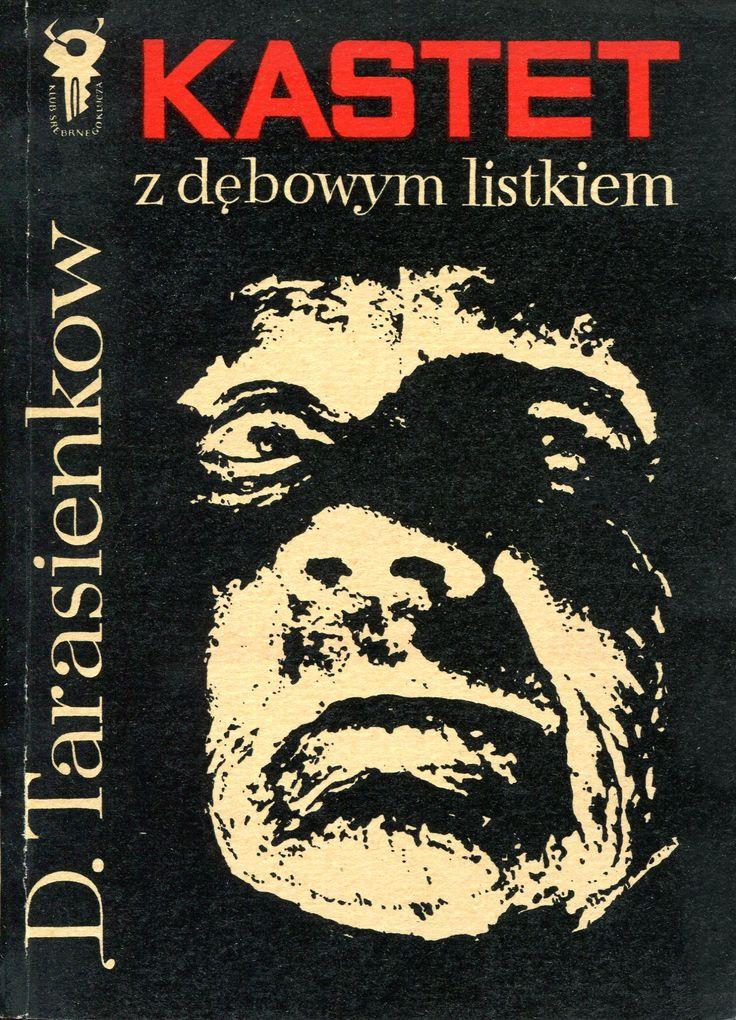 """""""Kastet z dębowym listkiem"""" Dmitrij Tarasienkow Translated by Zofia Dudzińska Cover by Mieczysław Kowalczyk Book series Klub Srebrnego Klucza Published by Wydawnictwo Iskry 1971, 1973"""