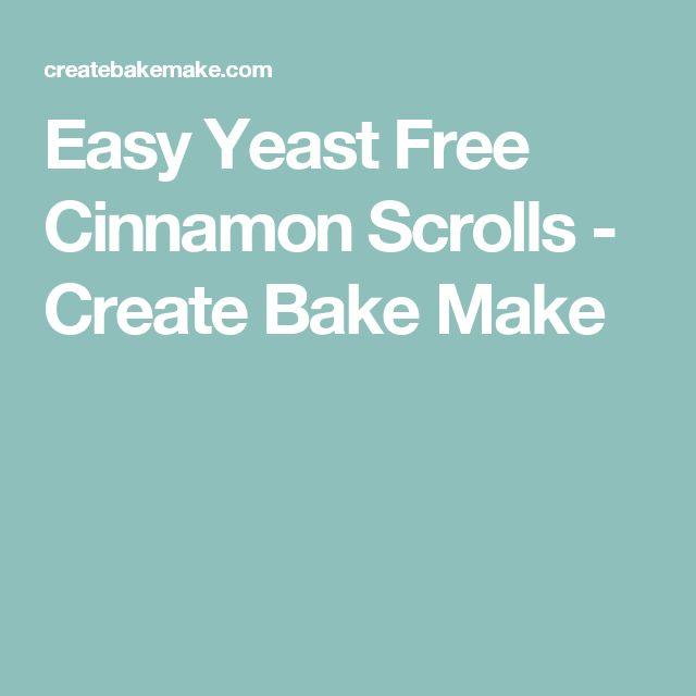 Easy Yeast Free Cinnamon Scrolls - Create Bake Make