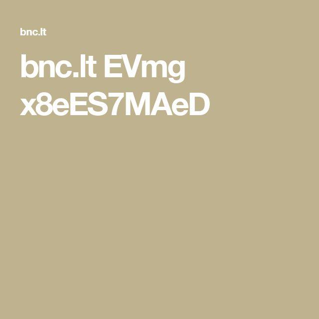 bnc.lt EVmg x8eES7MAeD