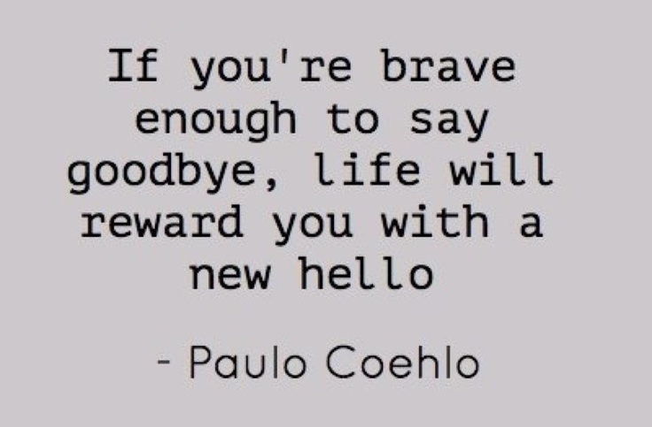 Paulo Coelho Quotes Saying Goodbye Zitate Sprüche Leben
