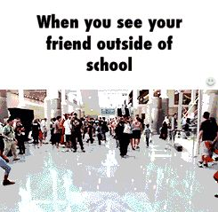 Oh my gosh this is literally me and my friends actually at school too