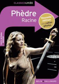 Phèdre / Racine. - Belin - Gallimard, 2015            82-93 (T) RAC,             http://hip.univ-orleans.fr/ipac20/ipac.jsp?session=138TH38729472.16&menu=search&aspect=subtab48&npp=10&ipp=20&spp=20&profile=scd&ri=&term=Ph%C3%A8dre%2C+Racine&limitbox_1=LO01+%3D+IOIUF+or+SE01+%3D+IOIUF+or+%24LD6+%3D+RELEC&index=.GK
