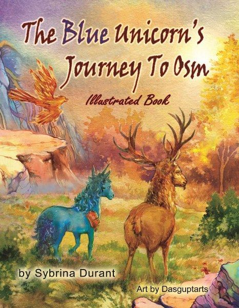 The Blue Unicorn's Journey to Osm by Sybrina Durant