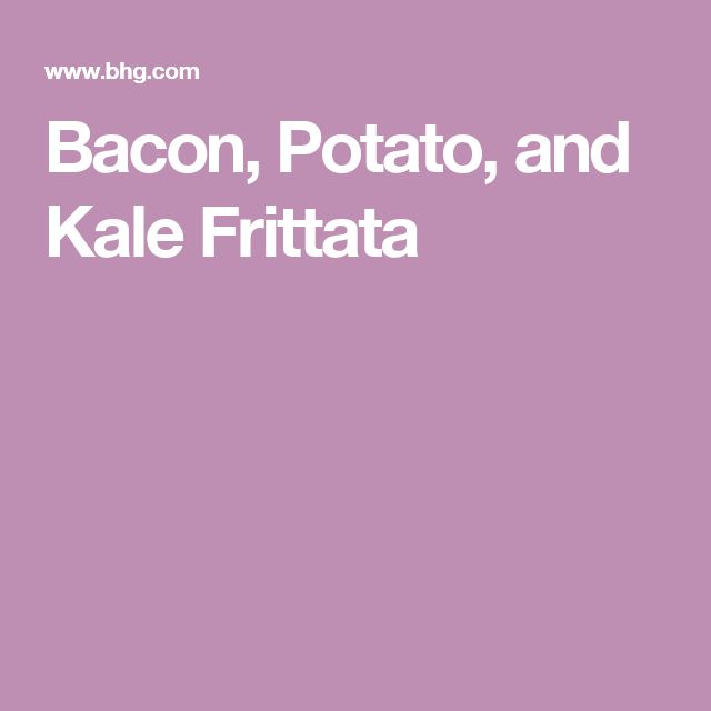 Bacon, Potato, and Kale Frittata