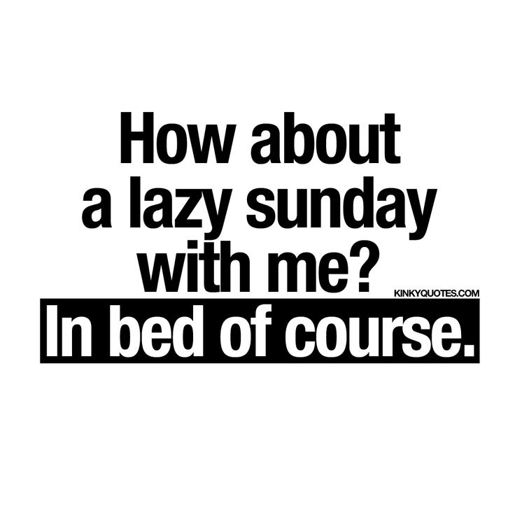 Best 25+ Lazy sunday quotes ideas on Pinterest  Lazy day quotes, Lazy sunday...