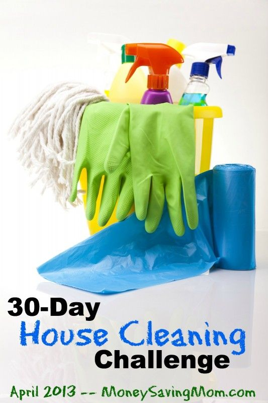 Join us for the 30-Day House Cleaning Challenge -- begins April 1, 2013.