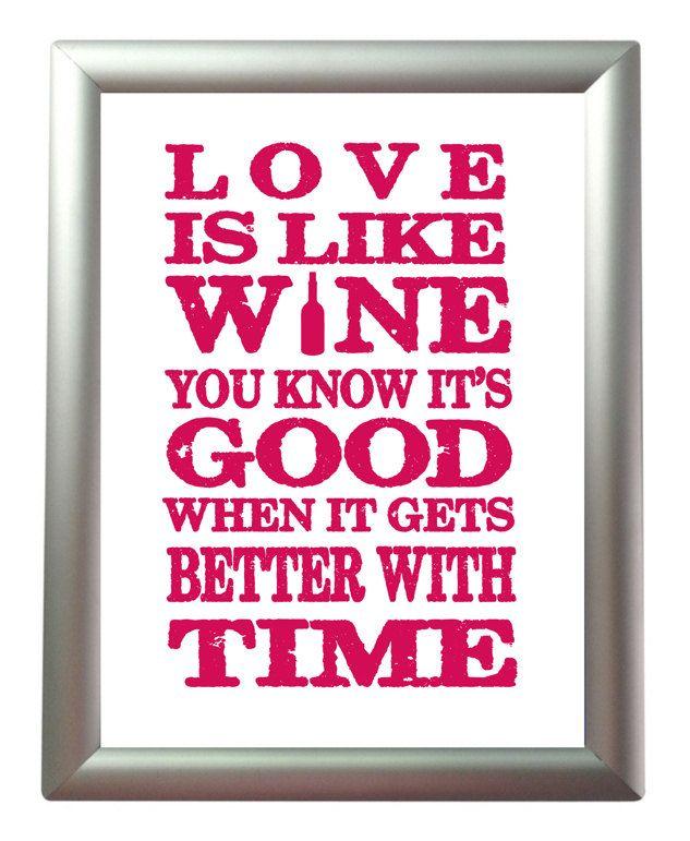 Love is like wine :)
