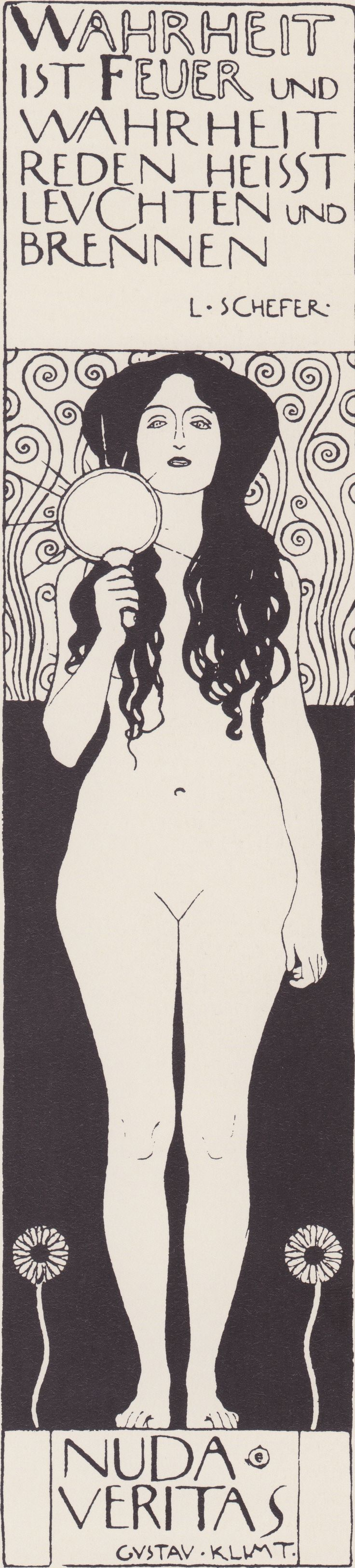 Nuda Veritas, Gustav Klimt Caption reads: Truth is fire and speaking the truth means shining and burning.