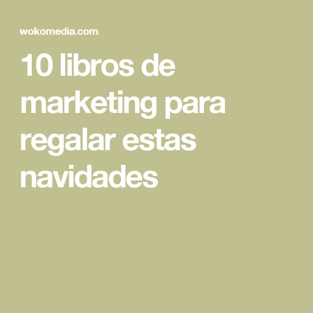 10 libros de marketing para regalar estas navidades
