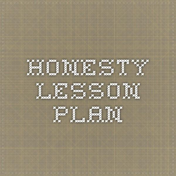 Honesty Lesson Plan                                                       …