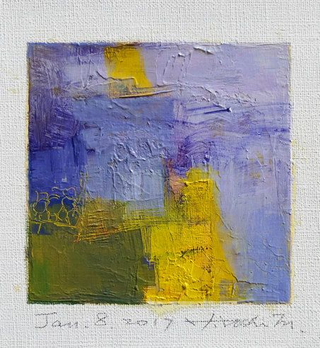 Jan. 8, 2017 - Original Abstract Oil Painting - 9x9 painting (9 x 9 cm - app. 4 x 4 inch) with 8 x 10 inch mat