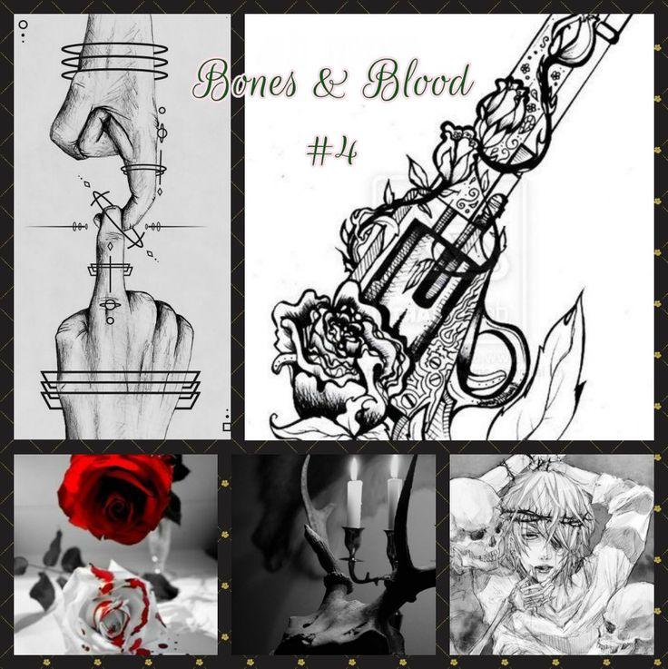 Bones & Blood #4