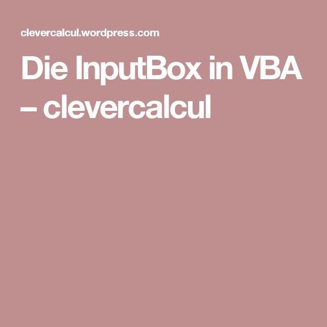 Die InputBox in VBA – clevercalcul