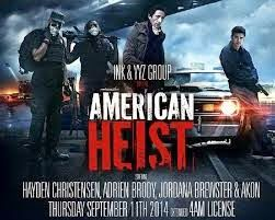 American Heist (2015) | ANEKA CINEMA