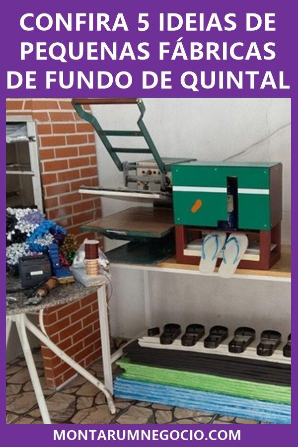 Pequenas Fabricas De Fundo De Quintal Com Imagens Ideias De
