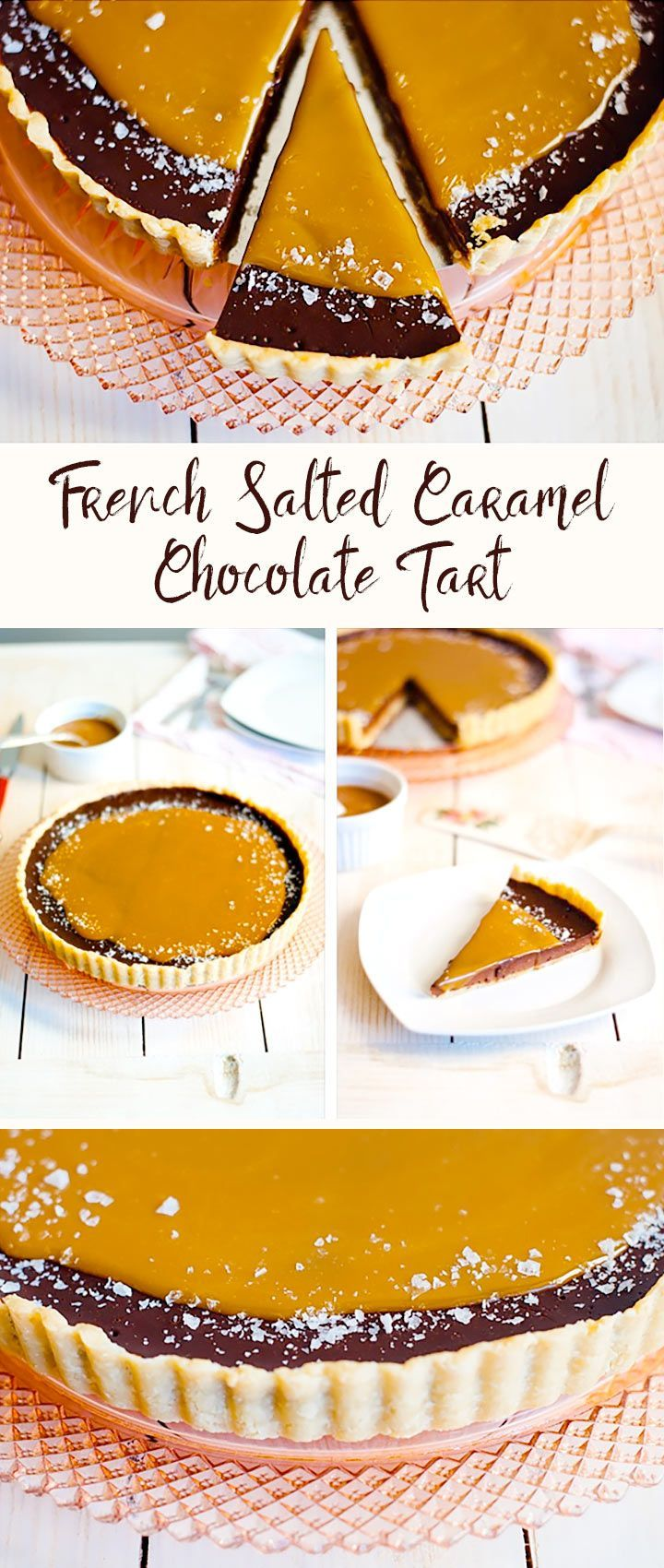 French Slated Caramel Chocolate Tart Recipe | The Hungry Traveler