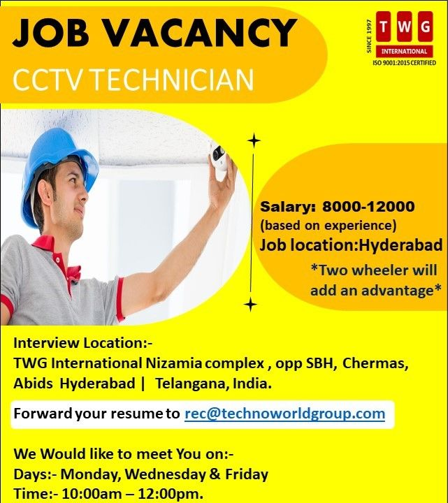Jobvacancy Cctvtechnician Salary 8000 12000 Based On