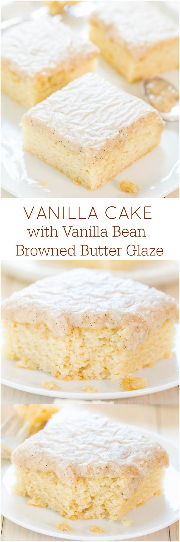 Sweet and yummy | Vanilla Cake with Vanilla Bean Browned Butter Glaze