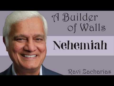 The Story of Nehemiah, a Life Used by God | Ravi Zacharias - YouTube