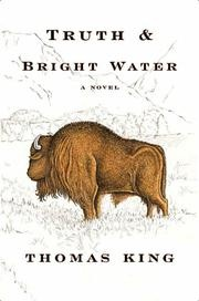 Truth & Bright Water, by Thomas King.