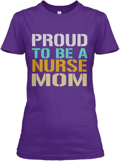 Proud To Be A Nurse Mom Purple Women's T-Shirt Front