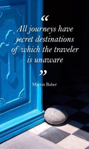 All journeys have secret destinations of which the traveler is unaware.