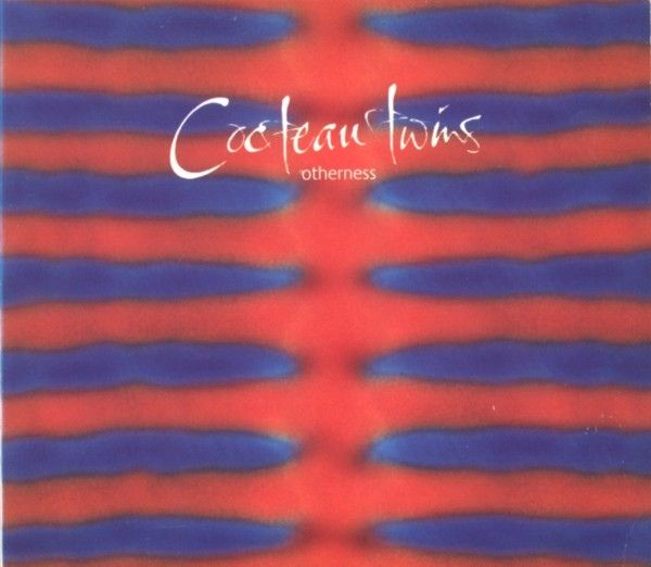 Cocteau Twins - Otherness (1995)