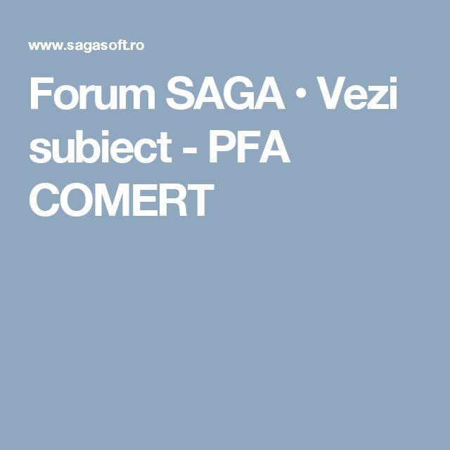 Forum SAGA • Vezi subiect - PFA COMERT
