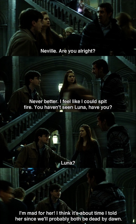 you go Neville.  One thing the movie changed that they got right.  Totally Neville and Luna.  The Ship that Should Have Been