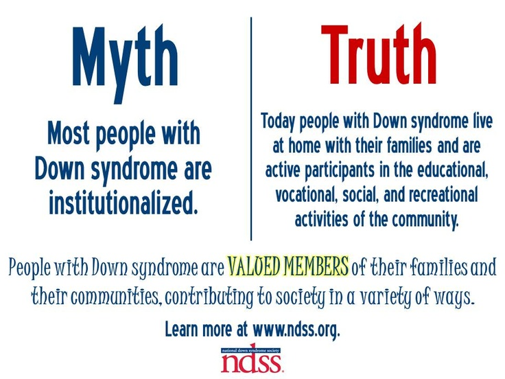 People with Down syndrome are valued members of their families and their communities! Learn more at www.ndss.org.
