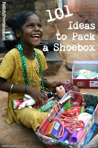 Great ideas for packing a shoe box for Operation Christmas Child.