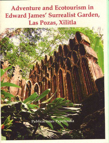 Adventure and Ecotourism in Edward James' Surrealist Garden, Las Pozas, Xilitla:   An adventure driving to the Surrealist sculpture garden of Edward James in Xilitla, San Luis Potosi complete with the history, hotel, and lots of full-color pictures.