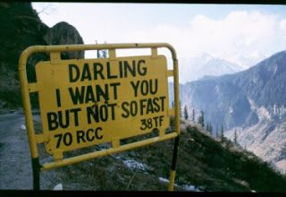 Funny road signs in India.