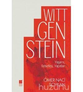 Wittgenstein Yaşamı, Felsefesi, Yapıtları