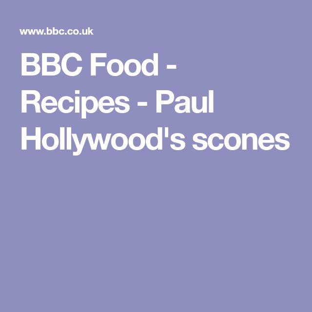 BBC Food - Recipes - Paul Hollywood's scones