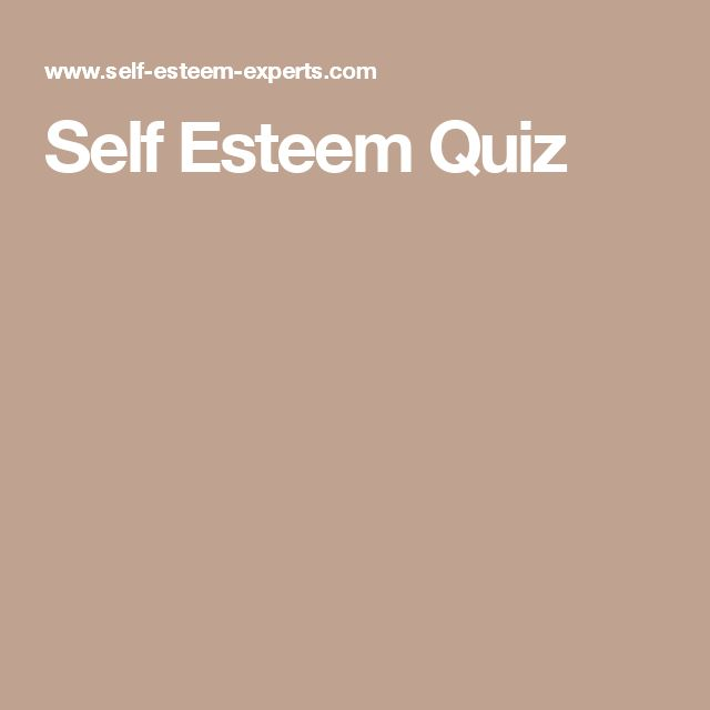 Self Esteem Quiz