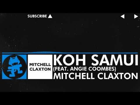 [Trance] - Mitchell Claxton - Koh Samui (feat. Angie Coombes) [Monstercat Release]