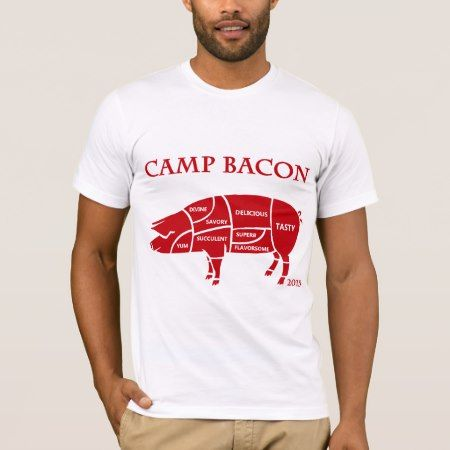 Camp Bacon 2015 T-Shirt - tap to personalize and get yours