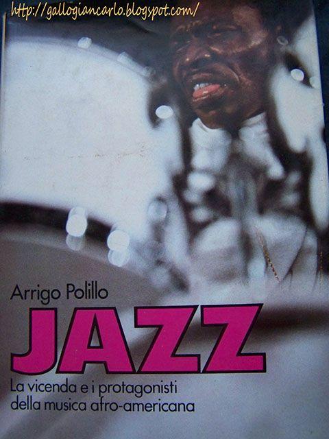 fotografie e altro...: Libro: JAZZ - La vicenda e i protagonisti della mu...