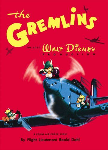 Roald Dahl wrote a story about them called the Gremlins, that Walt Kelly illustrated and Walt Disney had published. Description from tomsito.com. I searched for this on bing.com/images