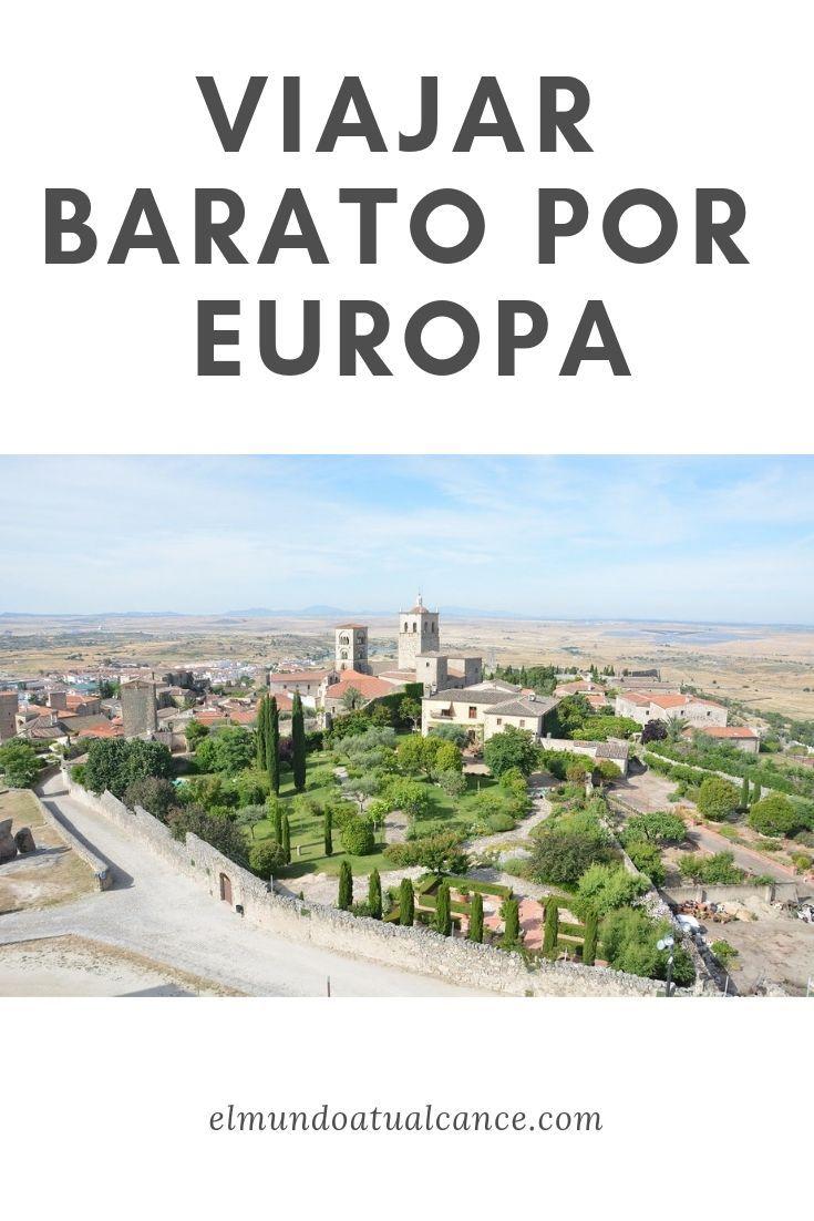 Viajar Barato Por Europa Viajes Viajes Fotos Viajes Cortos