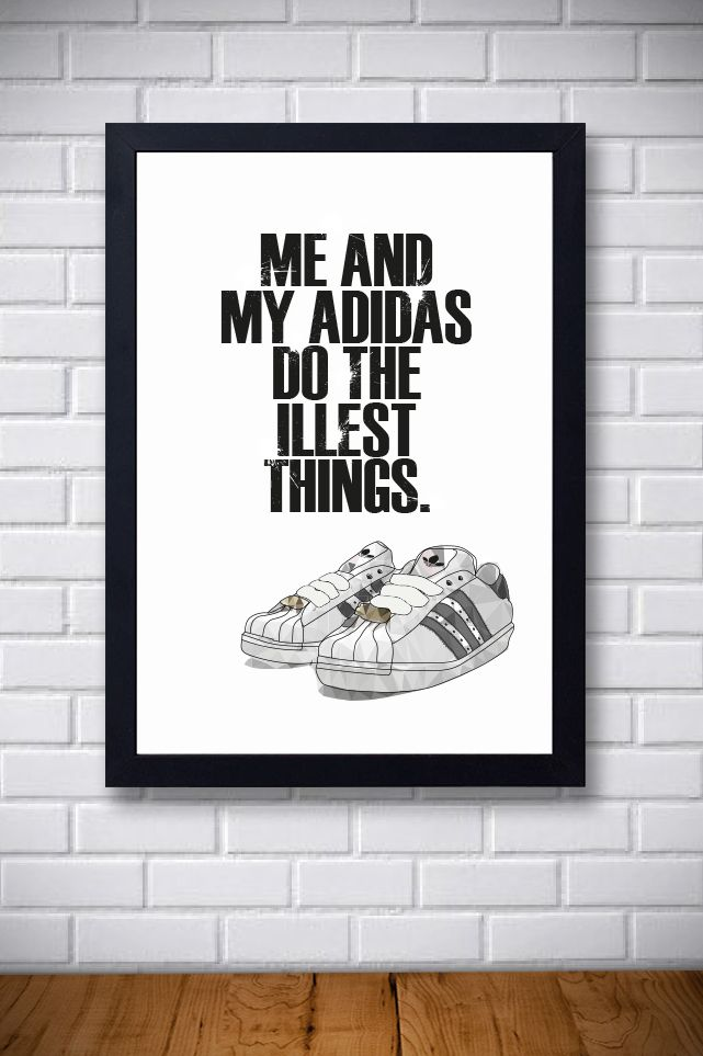Hip Hop Typographic Poster Quote 5 My Adidas
